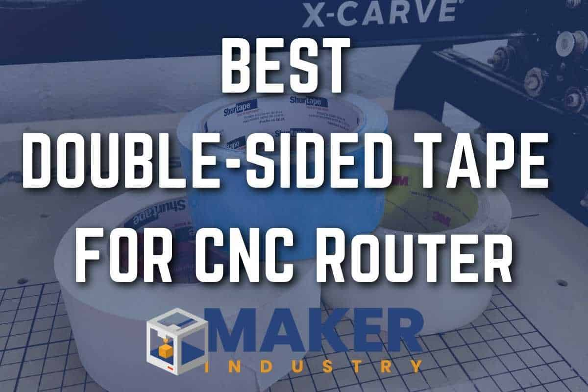 double sided tape for cnc