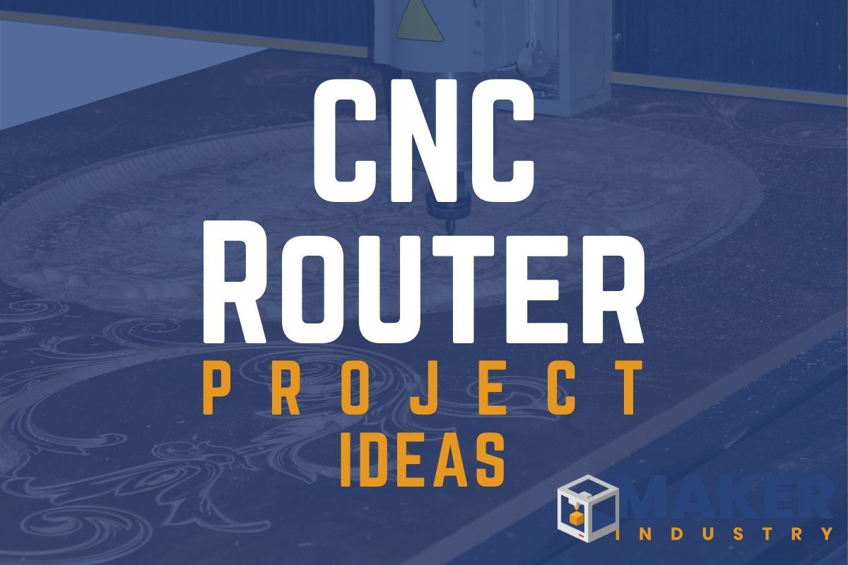 CNC Router Projects to Make and Sell!