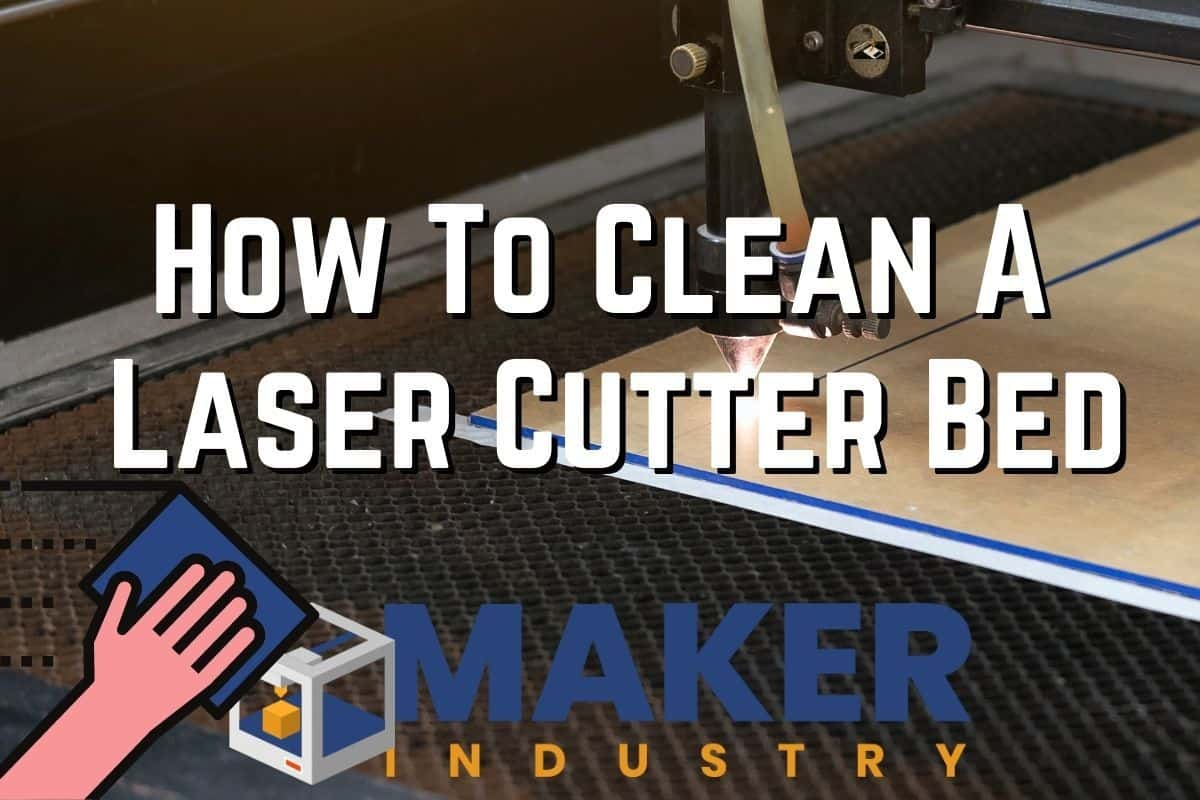 how to clean laser cutter bed
